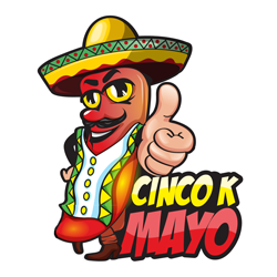 Cinco K Mayo Nothing screams beans and rice more than a 5K on Cinco De Mayo!